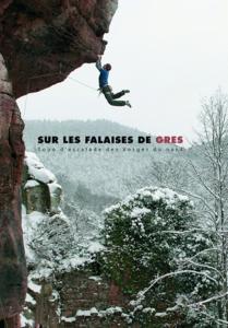Topo falaise - Sur les falaises de grès – Topo d'escalade des Vosges du Nord -
