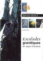 Topo falaise - Escalades granitiques en pays d'Auxois -