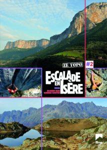 Topo falaise - Escalade en Isère Tome 2 -