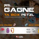 Jeu concours: Gagne ta box Petzl
